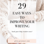 29 easy ways to improve your writing
