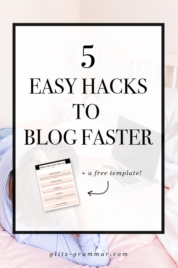 5 easy hacks to blog faster