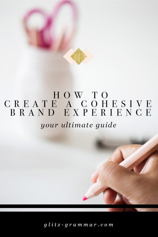 how to create a cohesive brand experience, your ultimate guide + a free checklist from an expert graphic designer! Click to read more about how to DIY your own beautiful branding