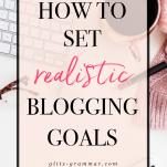 how to set blog goals 90-days