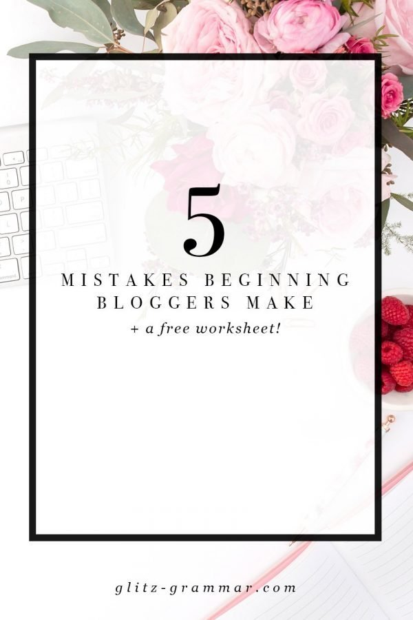 5 mistakes beginning bloggers make. Click to see these blogging 101 tips + download the free niche worksheet!