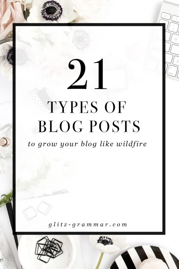 21 types of blog posts you need, plus download the free printable!
