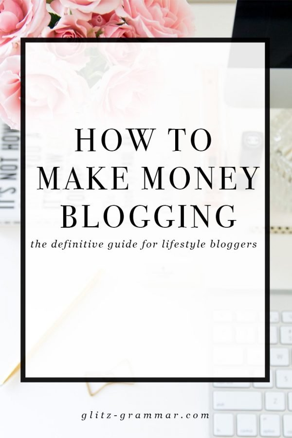 how to make money blogging as a lifestyle blogger