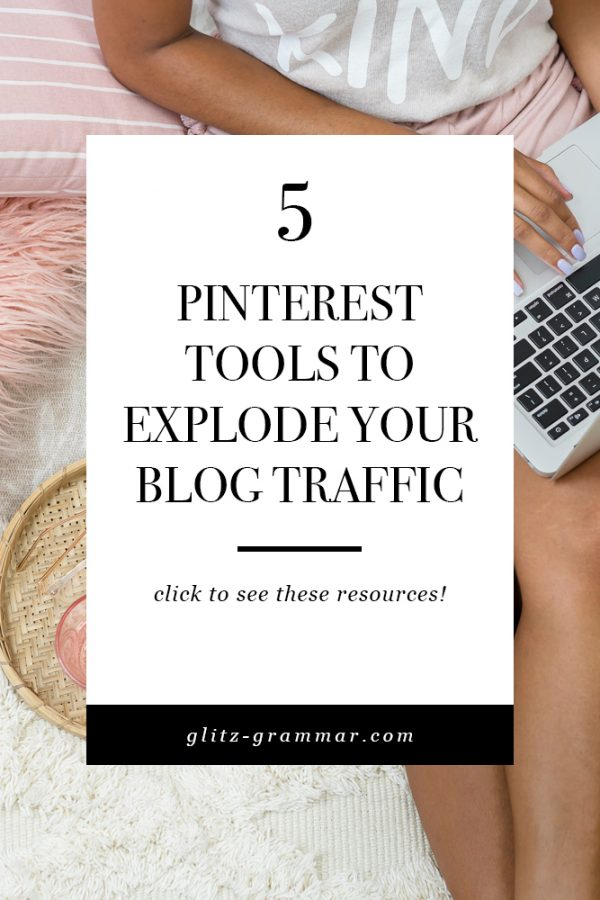 5 best pinterest tools to grow your blog traffic