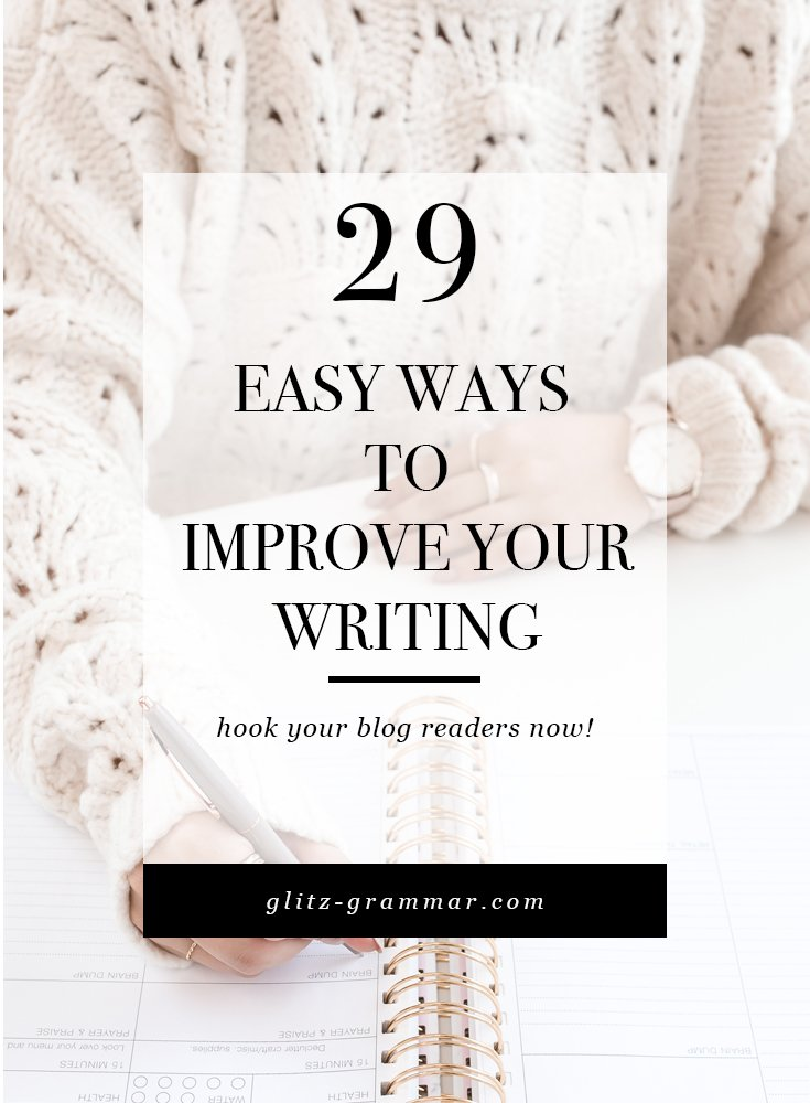 29 easy ways to improve your writing skills. Click to see these easy techniques!