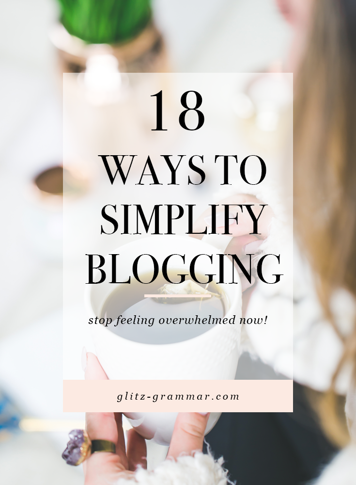 18 ways to simplify blogging