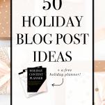 holiday blog post ideas