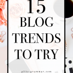 15 blogging trends to try 2021