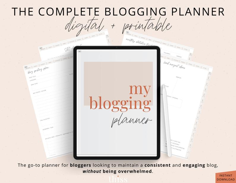 the complete blogging planner digital and printable
