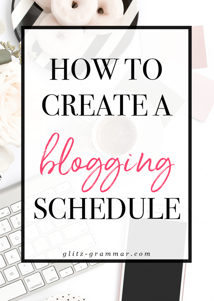 How to create a blog schedule